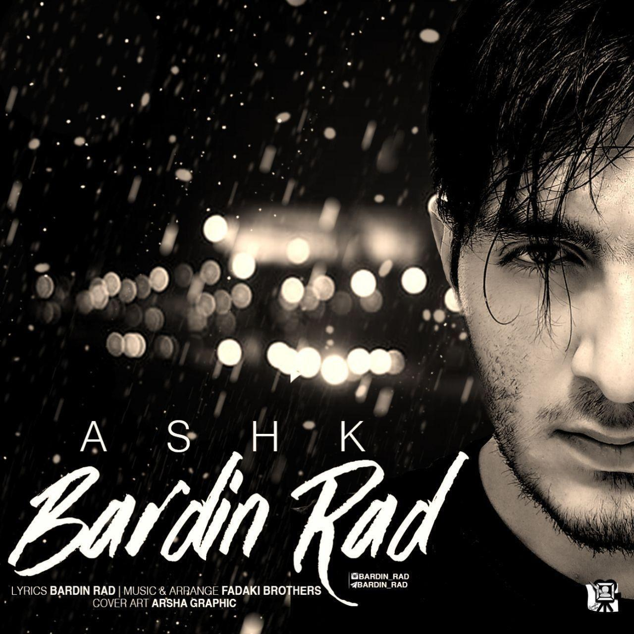 Bardin Rad – Ashk