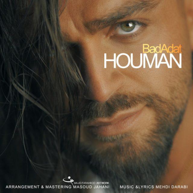 Houman – Bad Adat