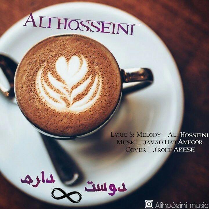 Ali Hosseini – Dooset Daram