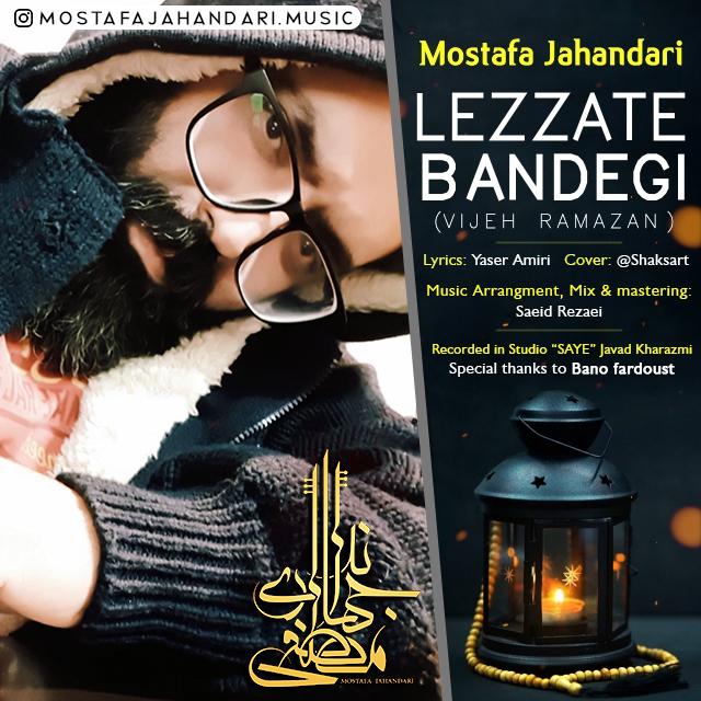 Mostafa Jahandari – Lezzate Bandegi