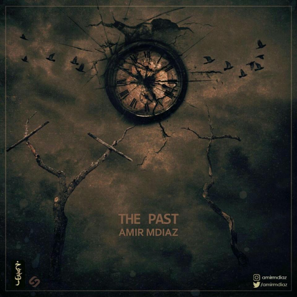 Amir Mdiaz – The Past