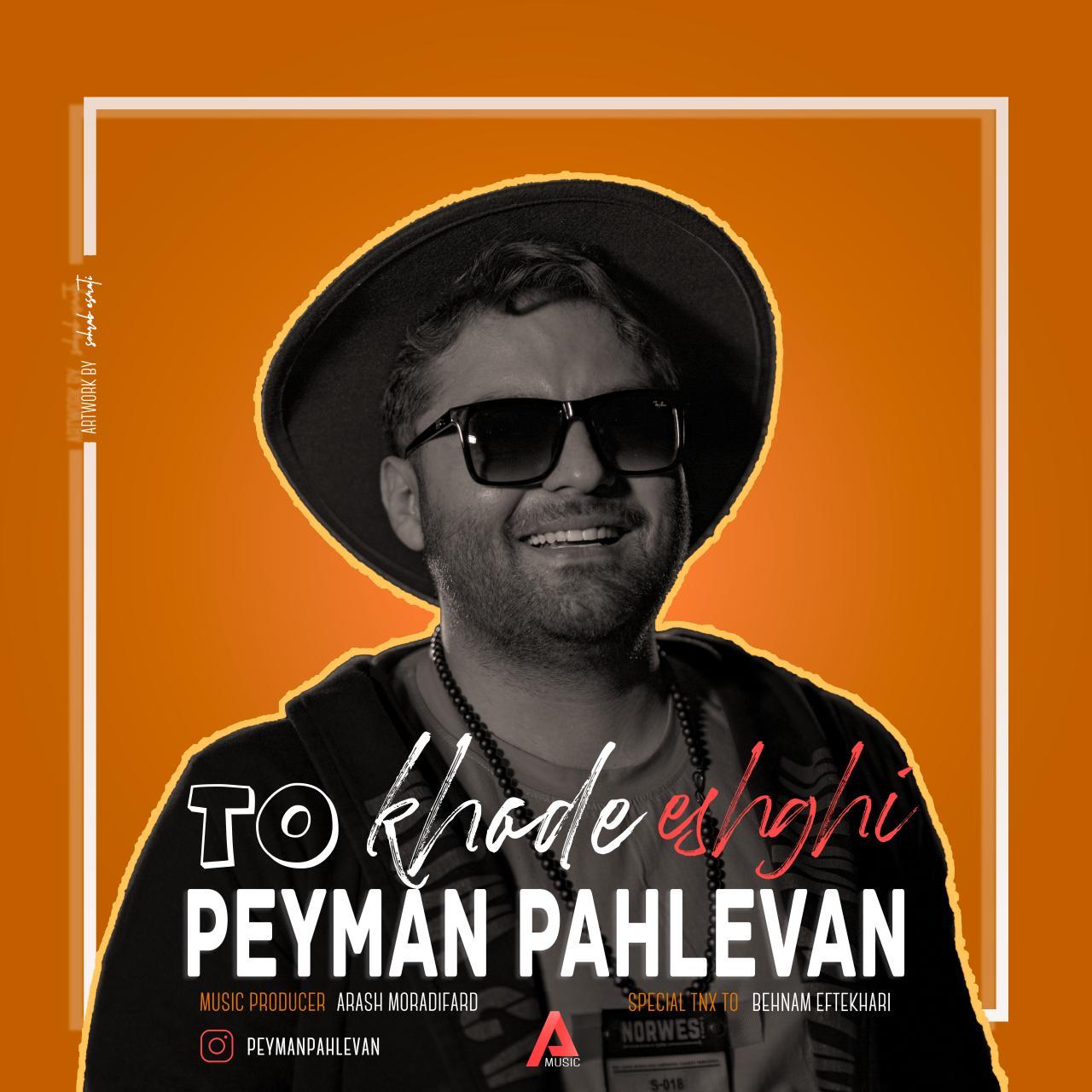 Peyman Pahlevan – To Khode Eshghi