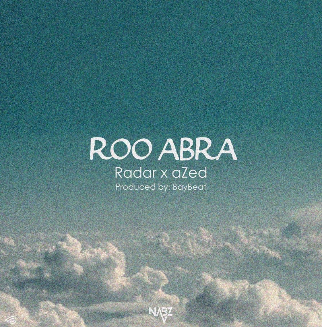 Radar x aZed – Roo Abra