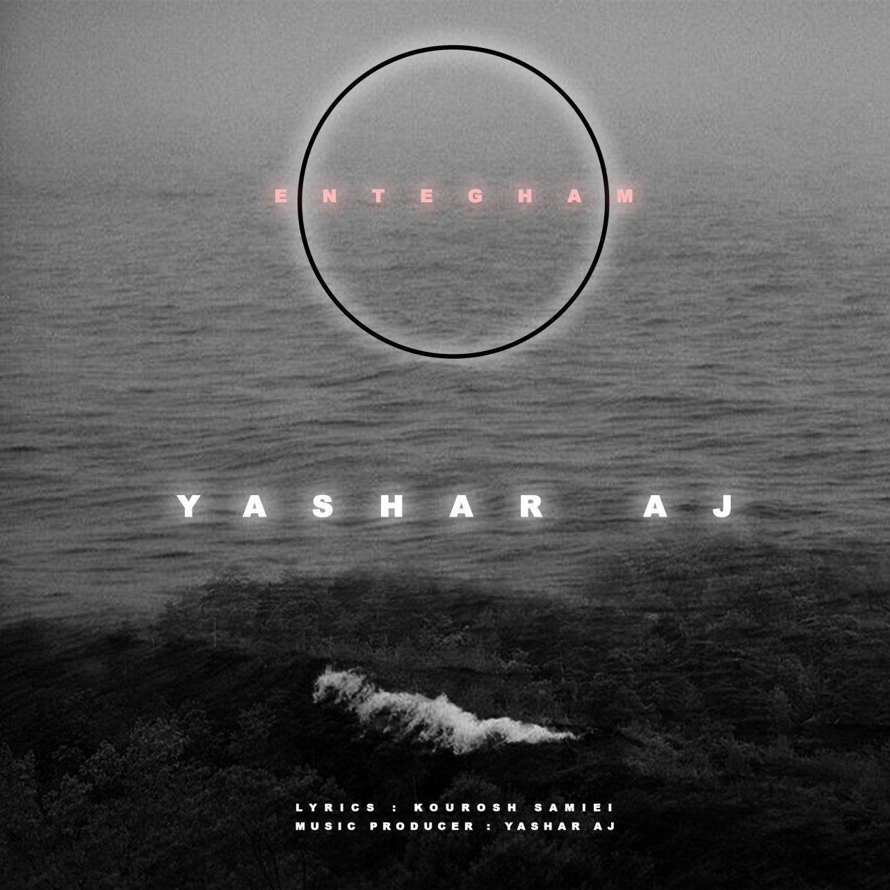 Yashar Aj – Entegham