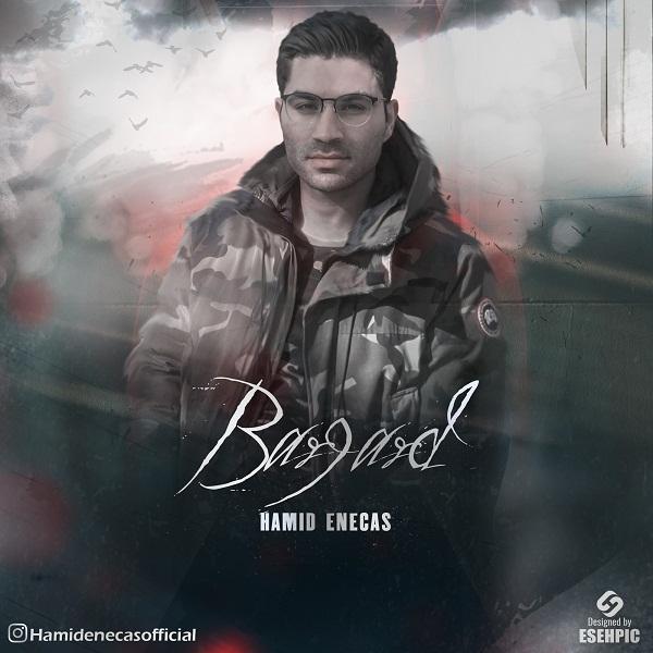 Hamid Enecas – Bargard