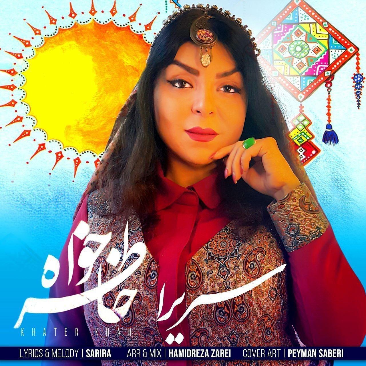 Sarira – Khater Khah