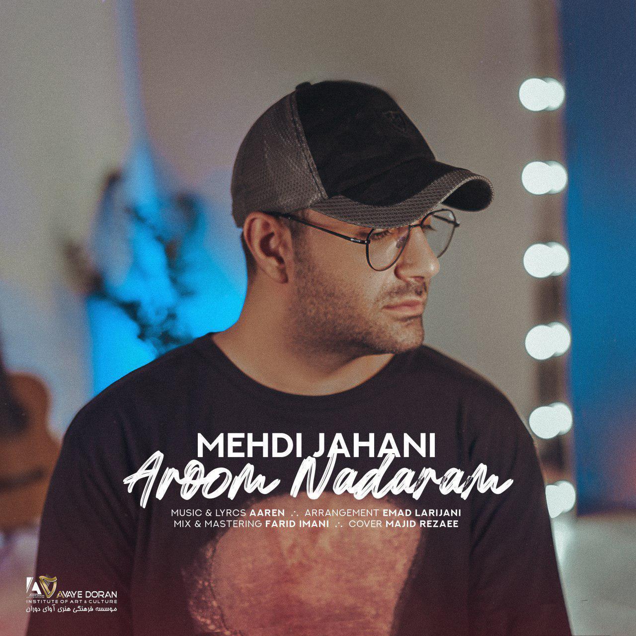 Mehdi Jahani – Aroom Nadaram