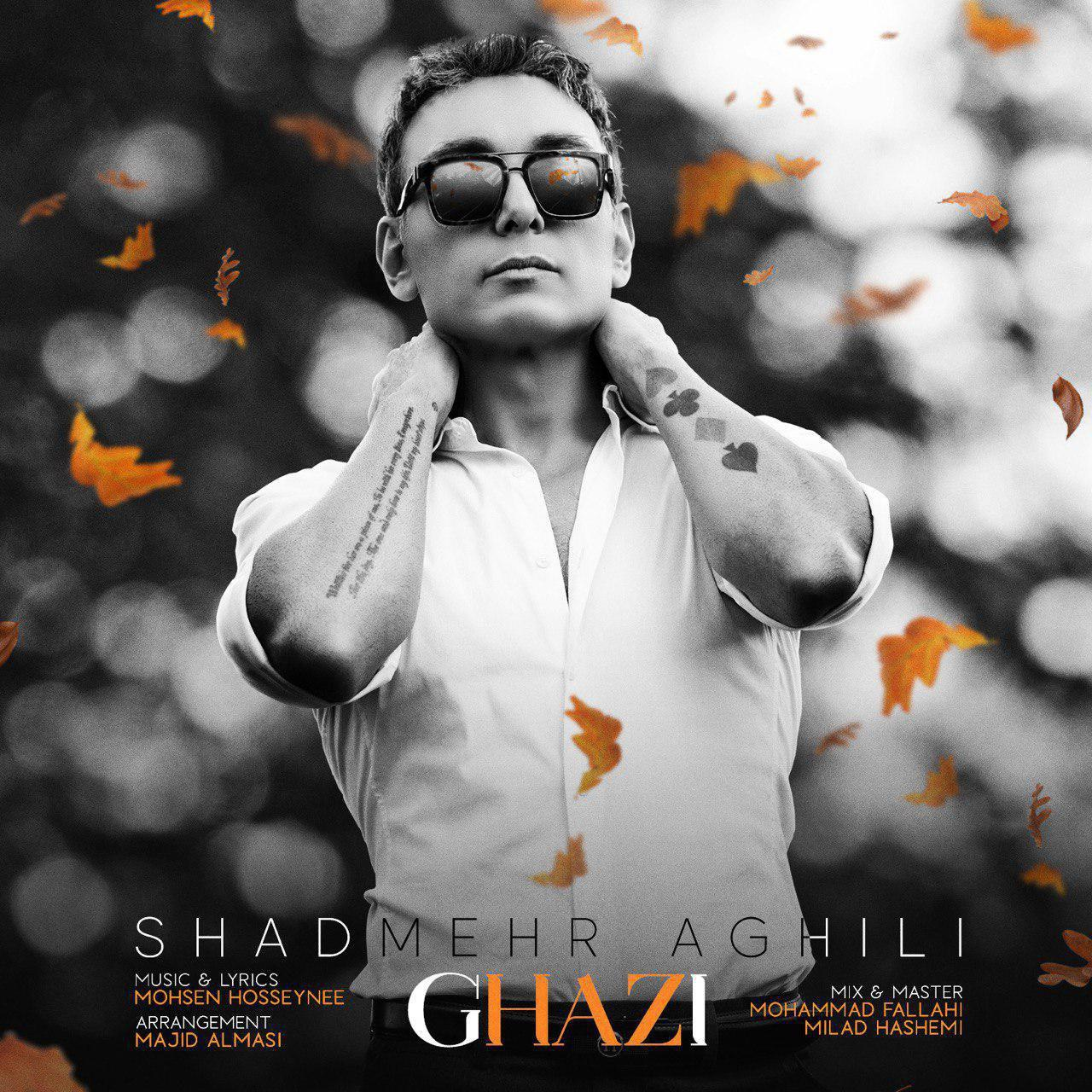 Shadmehr Aghili – Ghazi