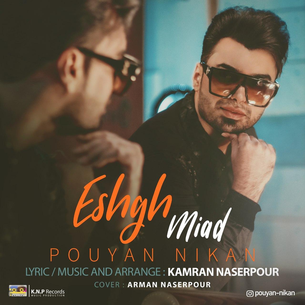 Pouyan Nikan – Eshgh Miad