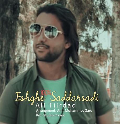 Ali Tiirdad – Eshghe Saddarsadi