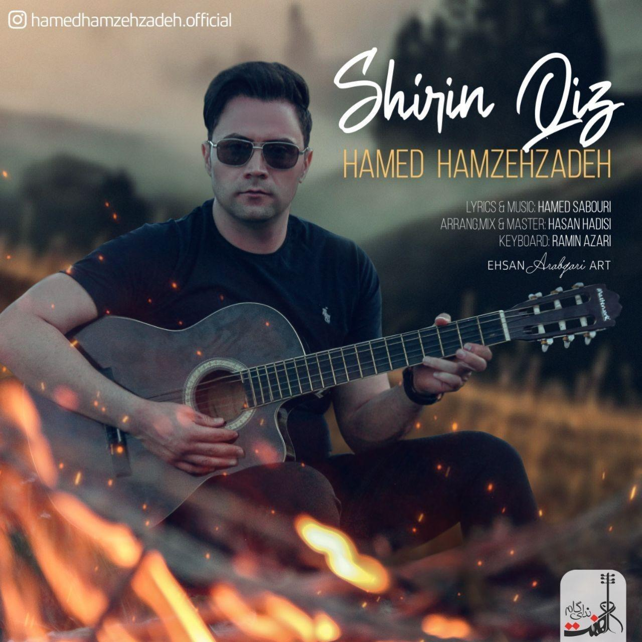 Hamed Hamzehzadeh – Shirin Qiz