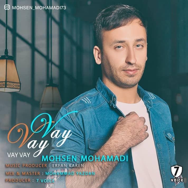Mohsen Mohamadi – Vay Vay