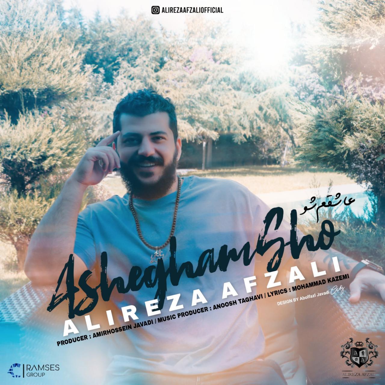 Alireza Afzali – Ashegham Sho