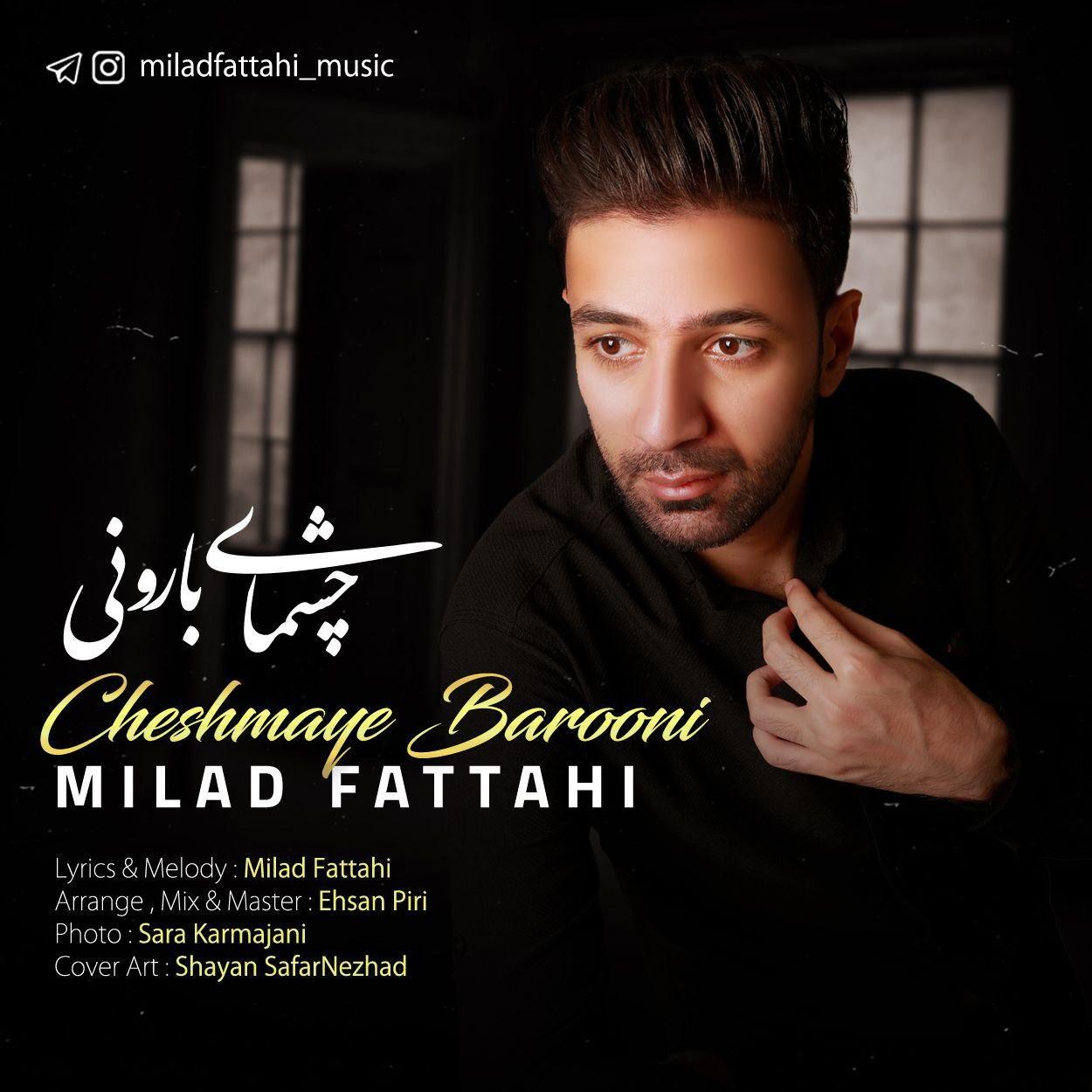 Milad Fattahi – Cheshmaye Barooni