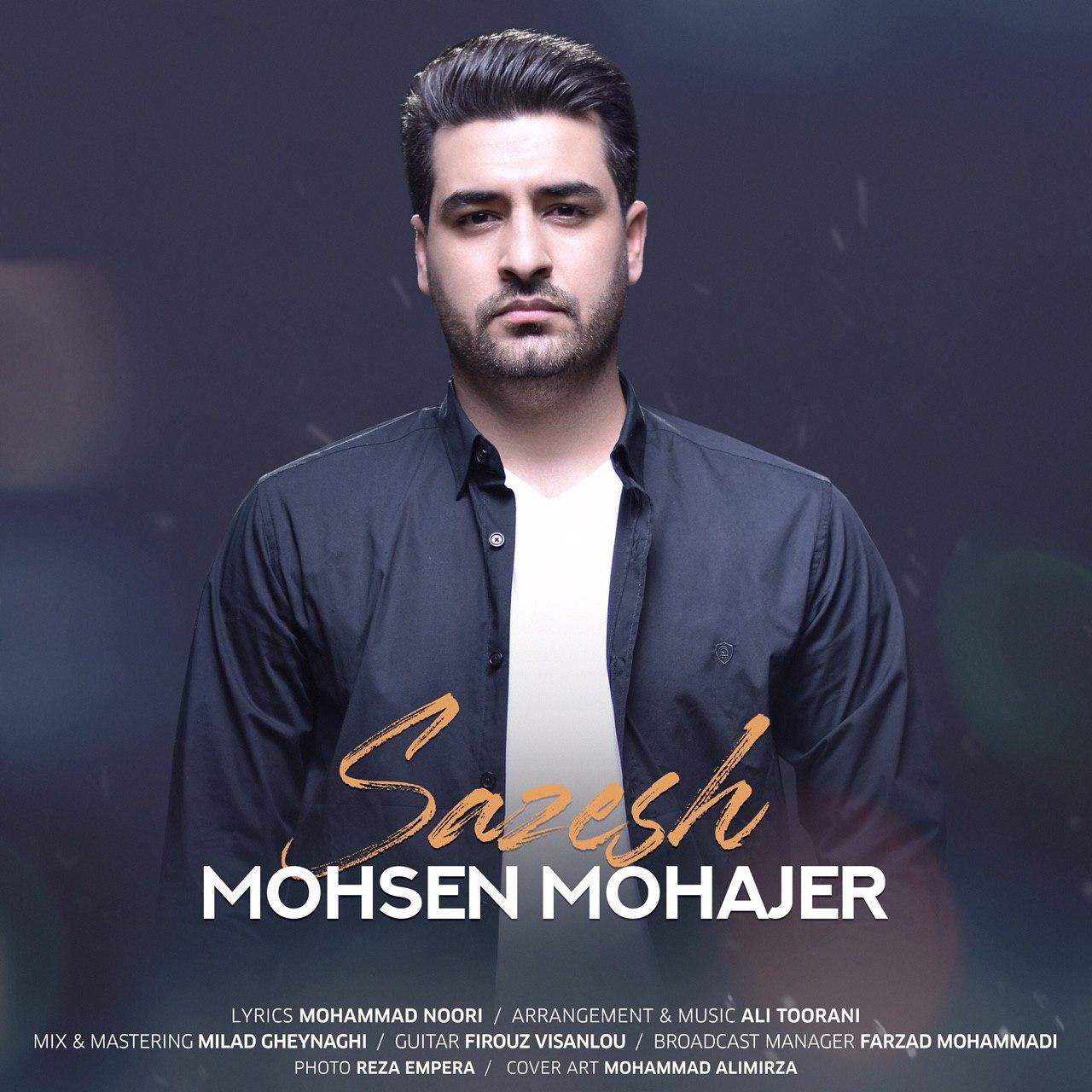 Mohsen Mohajer – Sazesh