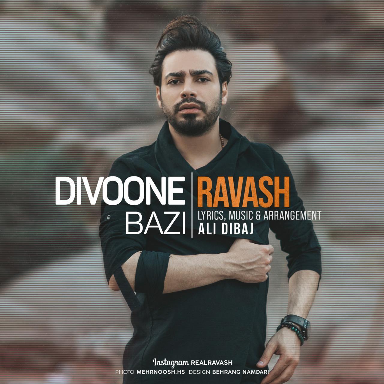 Ravash – Divoone Bazi