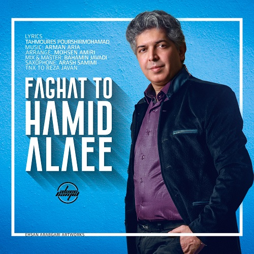 Hamid Alaee – Faghat To