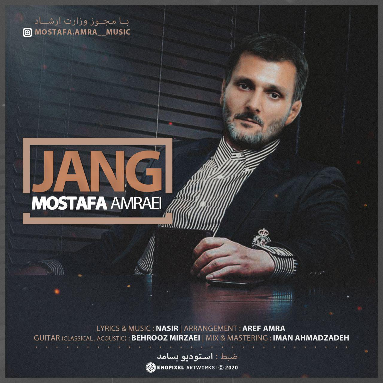 Mostafa Amraei – Jang
