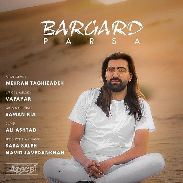 Parsa – Bargard