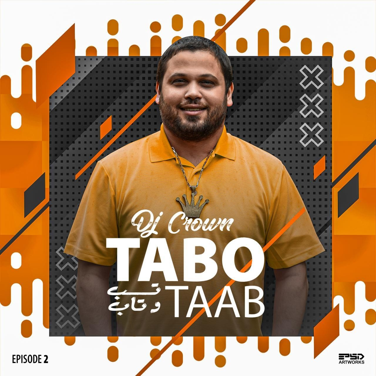Dj Crown – Tabo Taab (Episode 2)