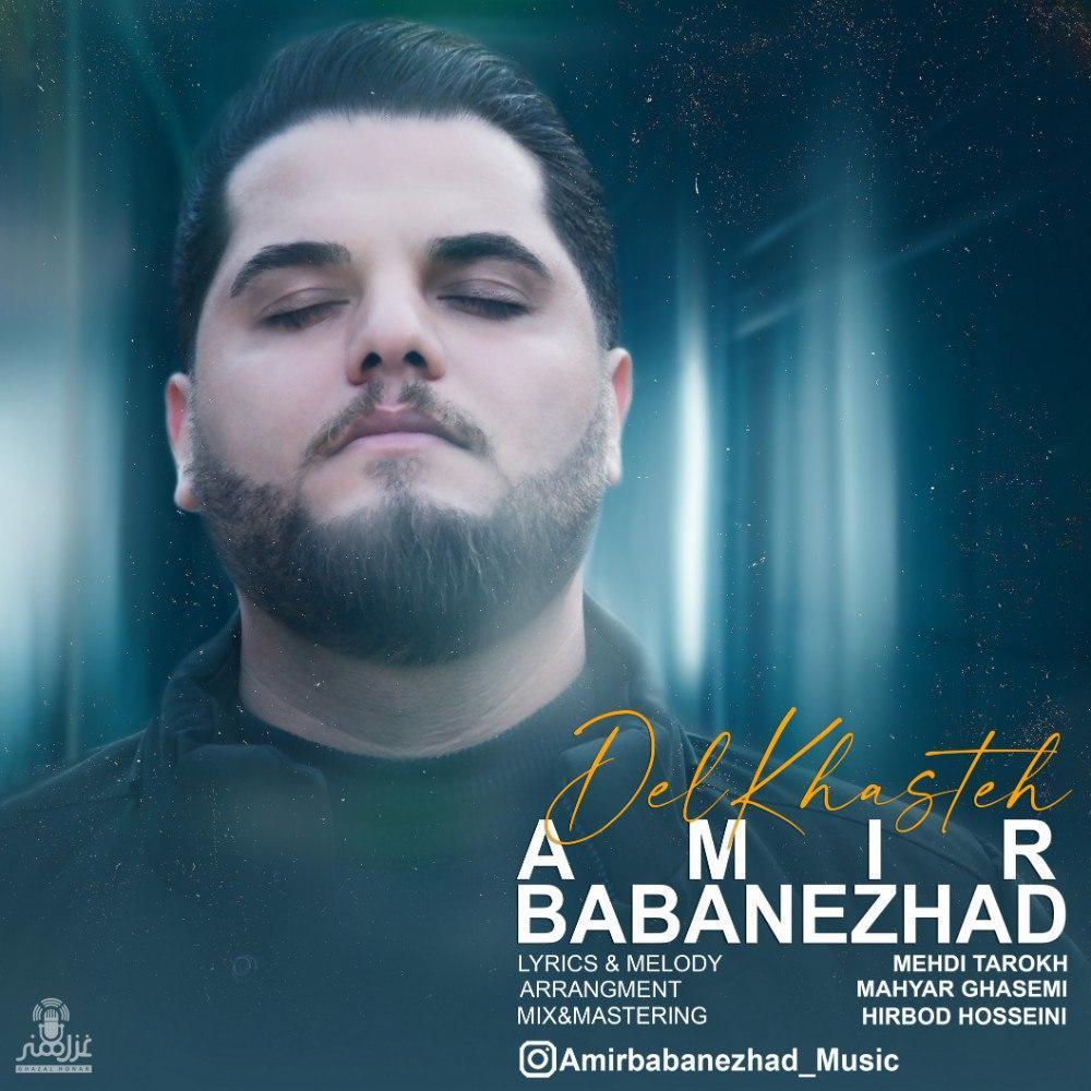 Amir Babanezhad – Delkhasteh