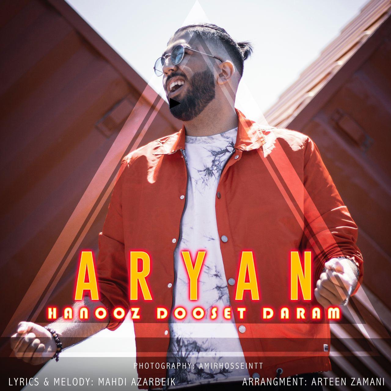 Aryan Davoudi – Hanooz Dooset Daram