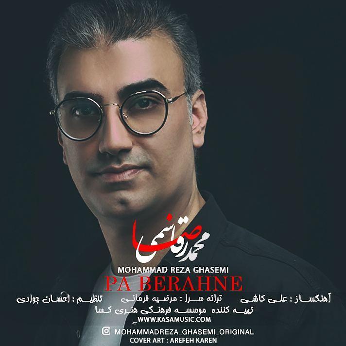 Mohammadreza Ghasemi – Pa Berahne