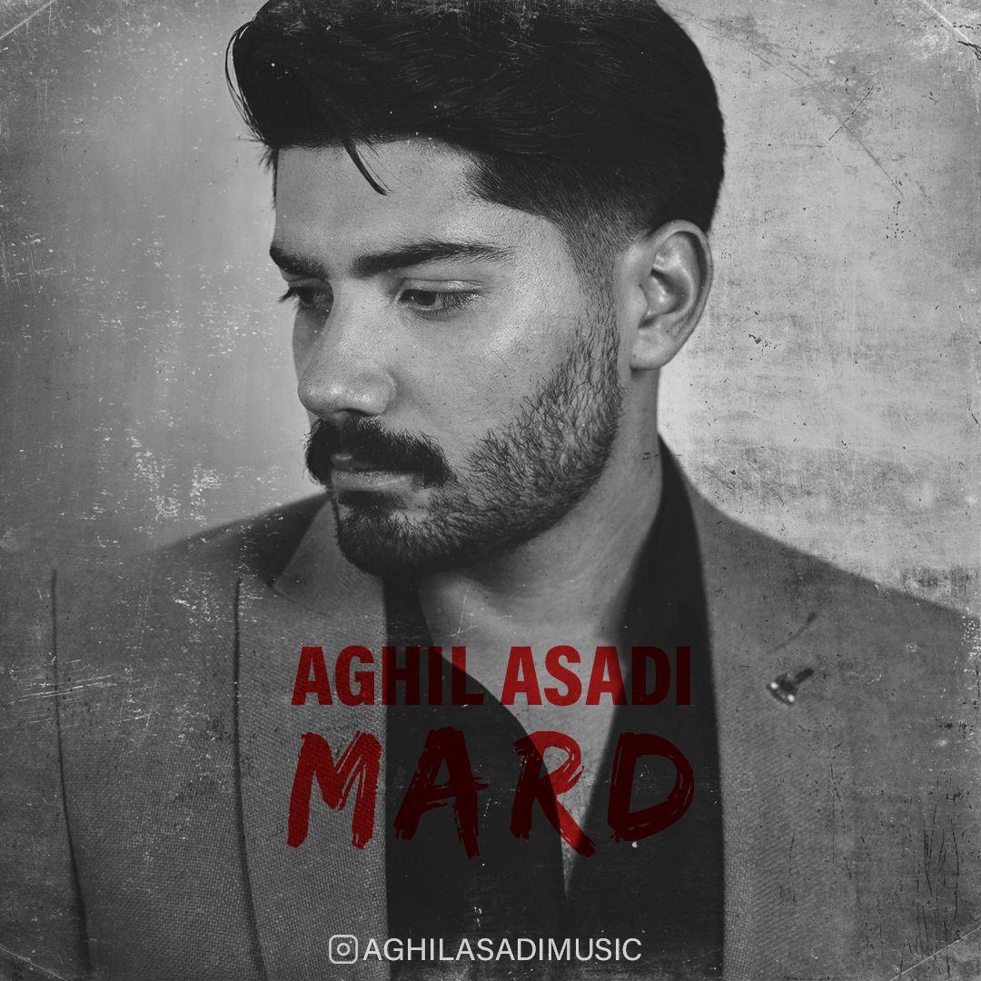 Aghil Asadi – Mard