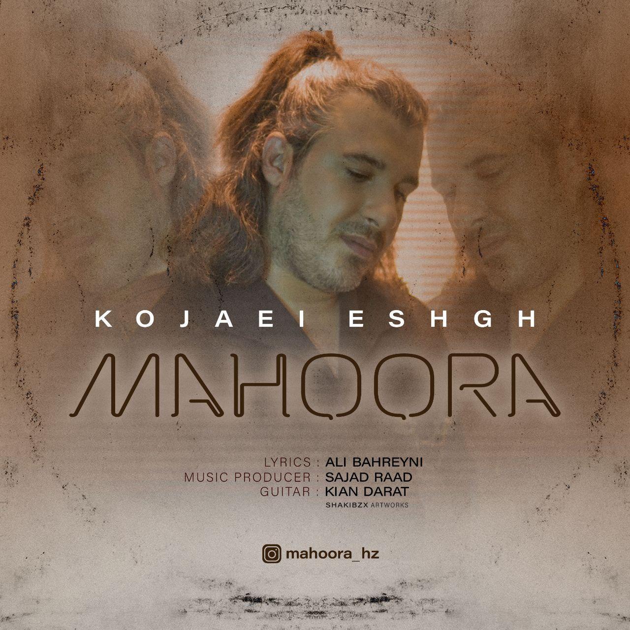 Mahoora – Kojaei Eshgh
