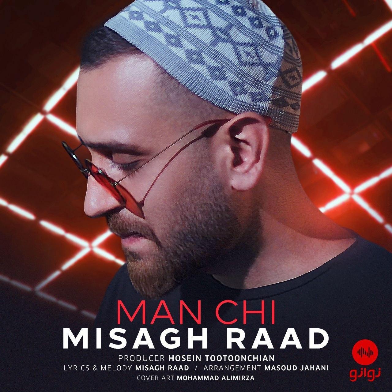 Misagh Raad – Man Chi