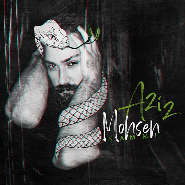 Mohsen Aziz – Sammi