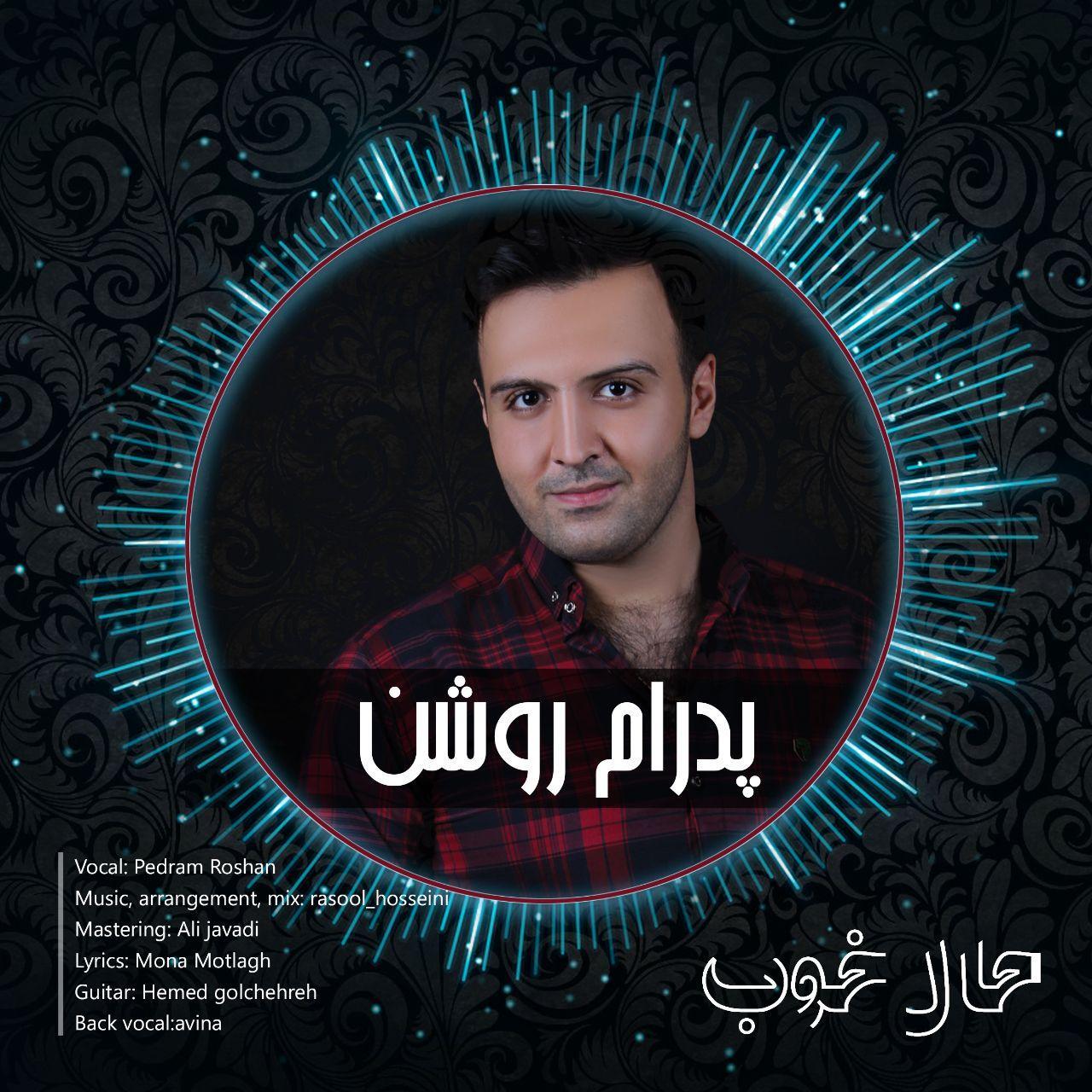 Pedram Roshan – Hale Khoob
