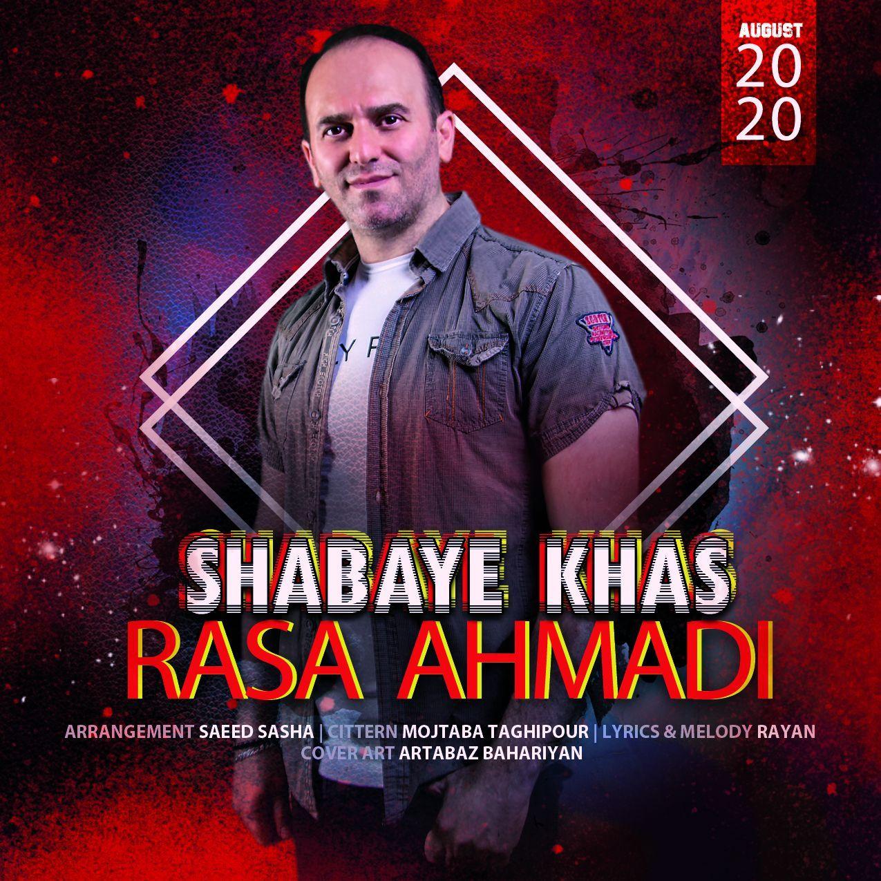 Rasa Ahmadi – Shabaye Khas