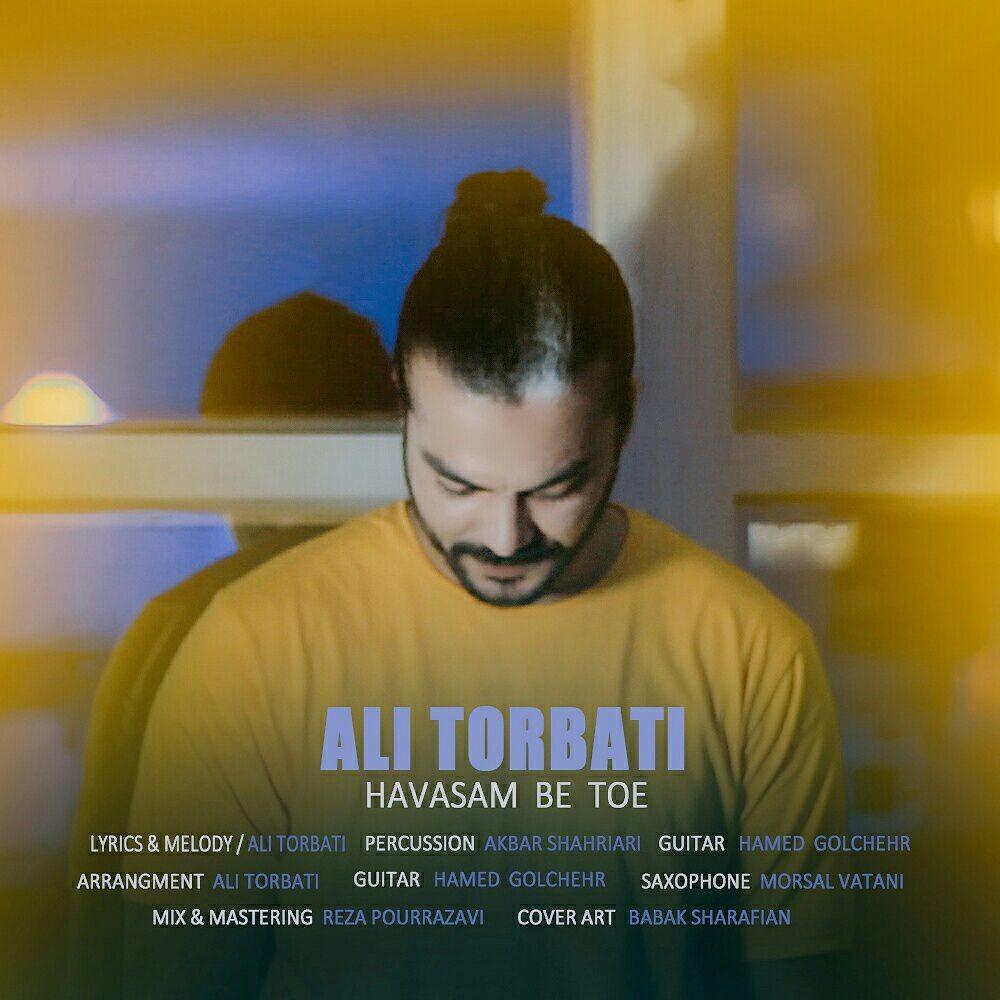 Ali Torbati – Havasam B Toe