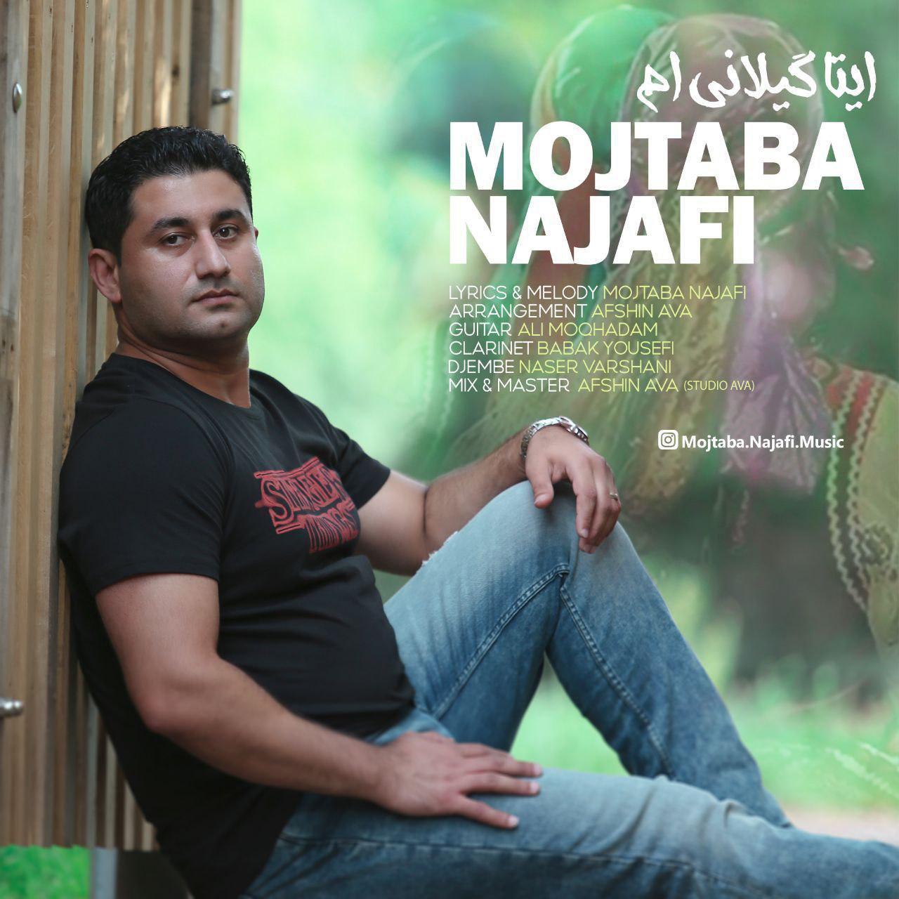 Mojtaba Najafi – Man Ita Gilani Am