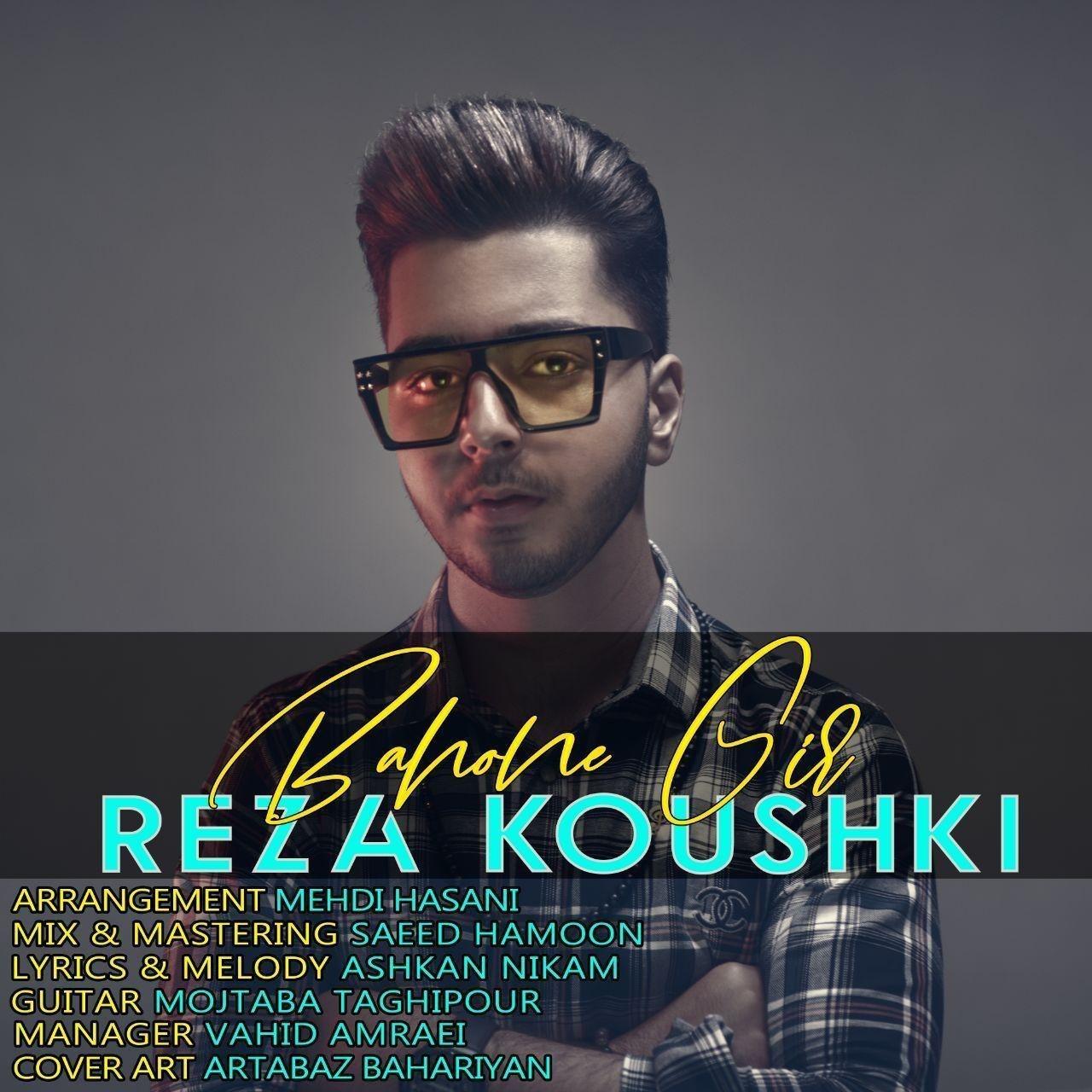 Reza Koushki – Bahone Gir