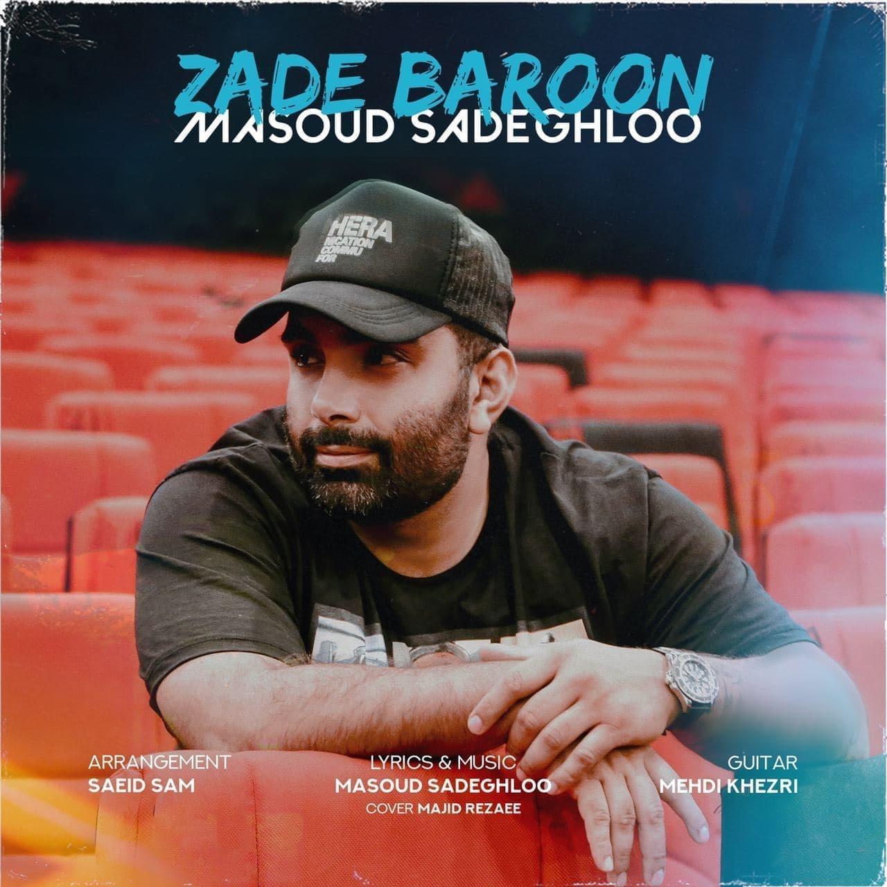 Masoud Sadeghloo - Zade Baroon