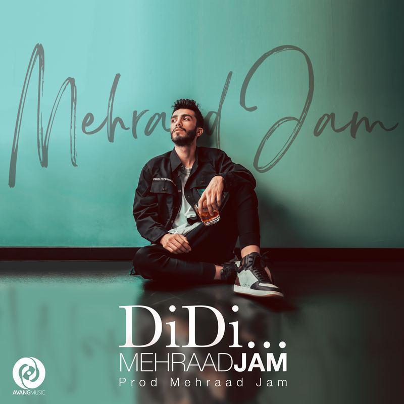 Mehraad Jam – Didi