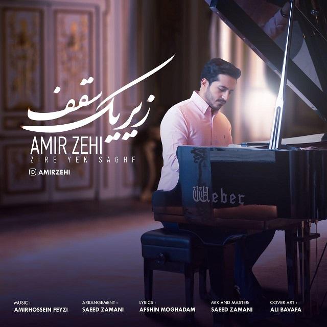 Amir Zehi – Zire Yek Saghf