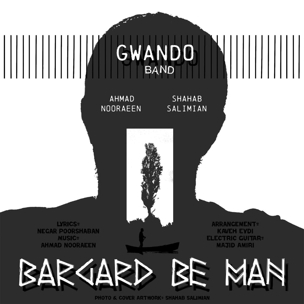 Gwando Band – Bargard Be Man