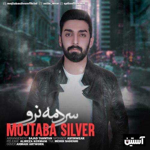 Mojtaba Silver – Sardame Naro
