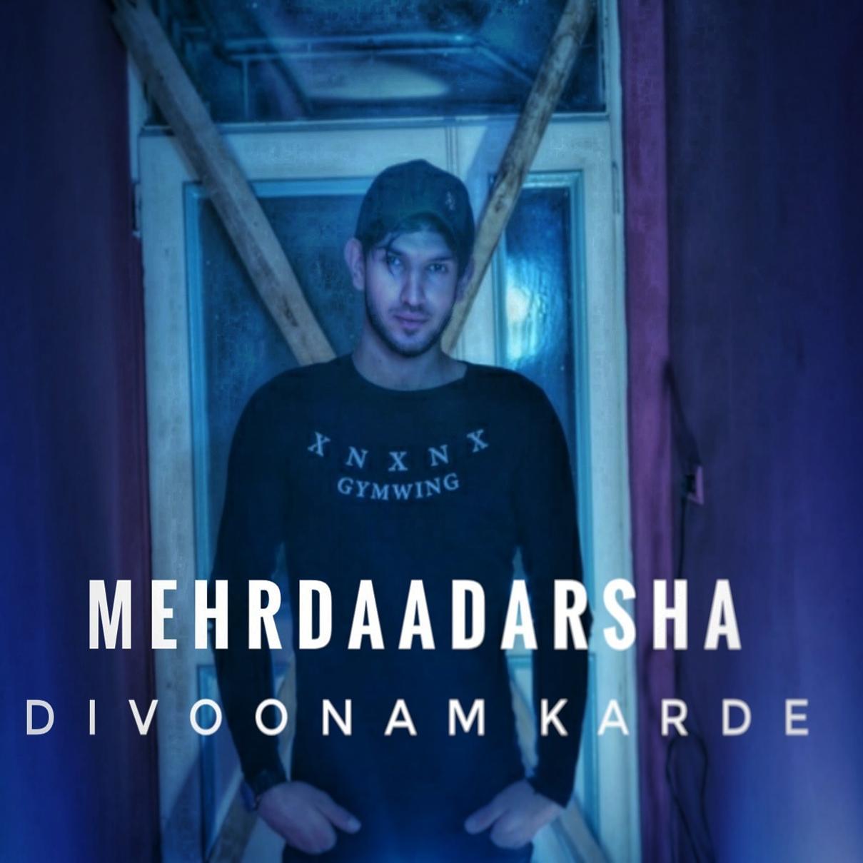 Mehrdaad Arsha – Divoonam Karde