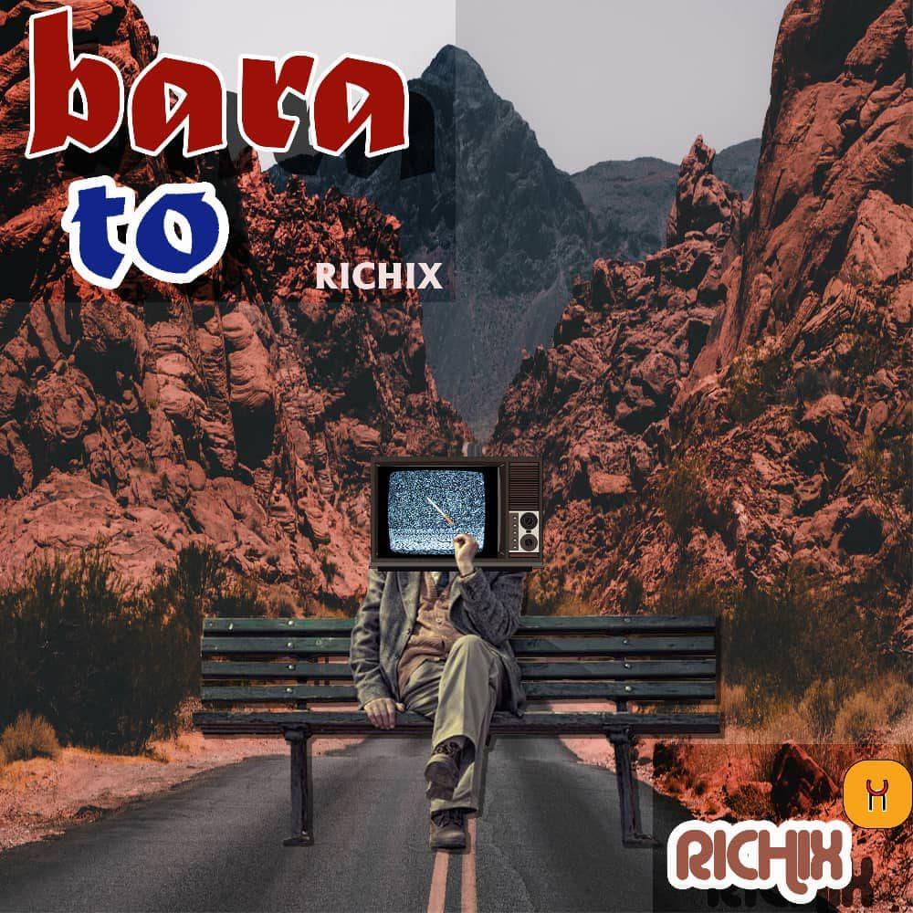 Richix – Bara To