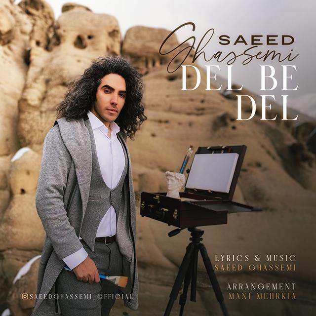 Saeed Ghassemi – Del Be Del