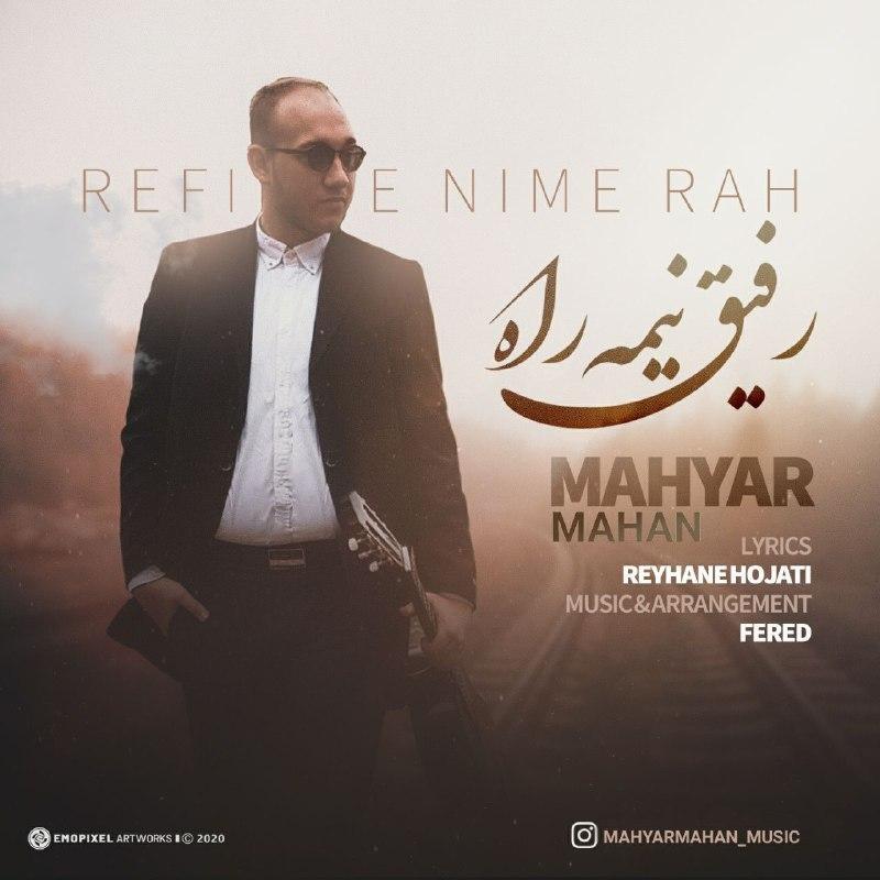 Mahyar Mahan – Rafighe Nime Rah