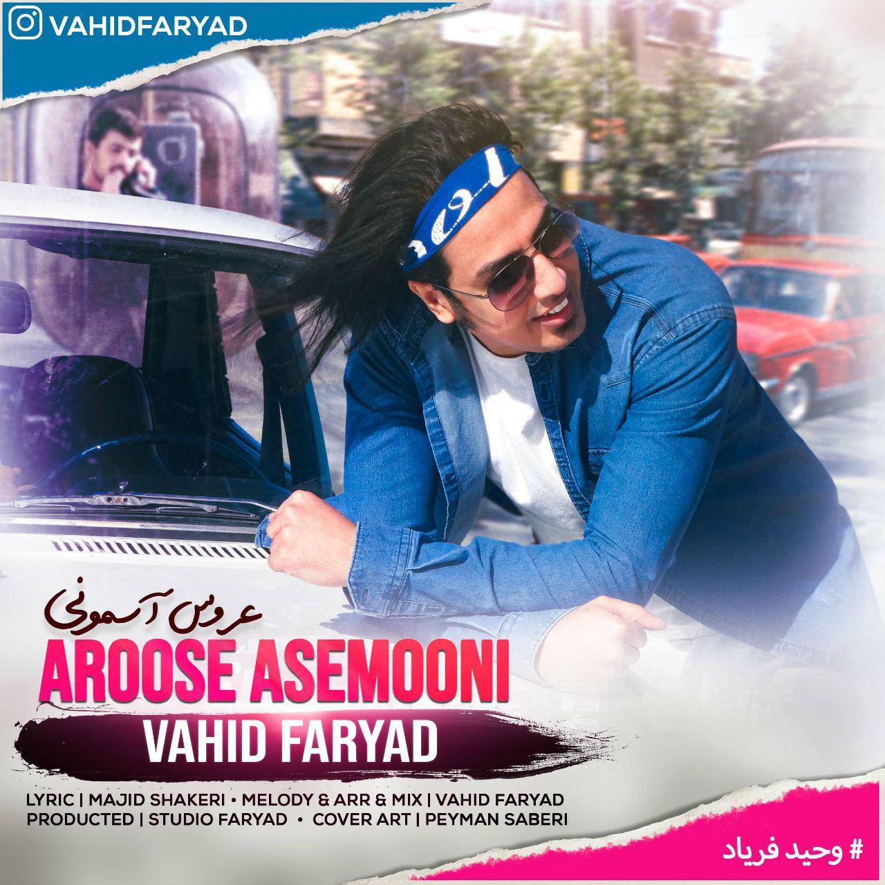 Vahid Faryad – Aroose Asemooni