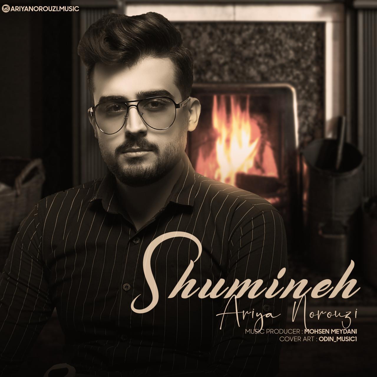 Ariya Norouzi – Shumineh