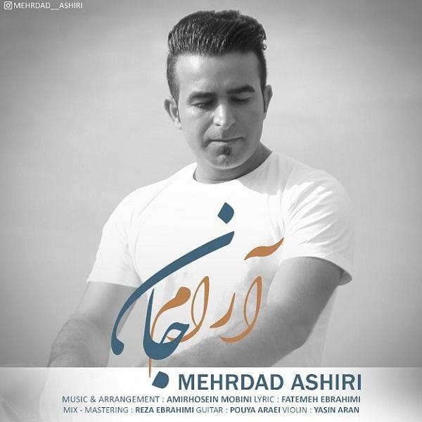 Mehrdad Ashiri – Arame Jan
