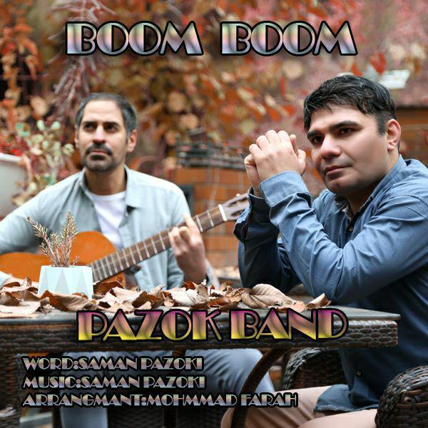 Pazok Band – Boom Boom
