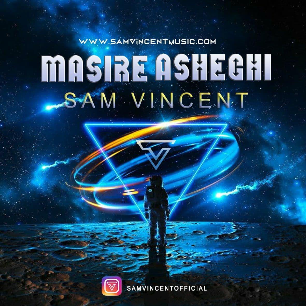 Sam Vincent – Masire Asheghi
